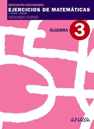 (09) Ejercicios de Matemáticas 2º ESO Álgebra. Cuaderno 3