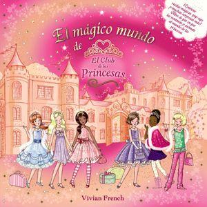 El mágico mundo de el  de las Princesas