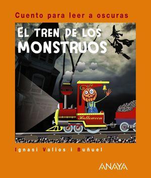 El tren de los monstruos (Cuento para leer a oscuras)