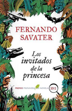 LOS INVITADOS DE LA PRINCESA - PREMIO PRIMAVERA DE NOVELA 2012