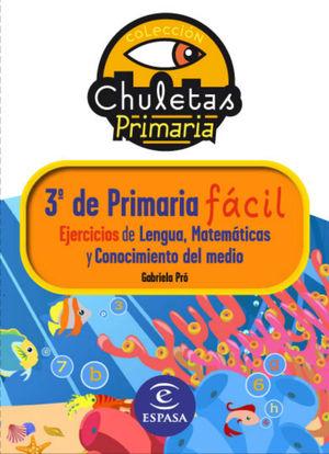 EJERCICIOS PARA 3º DE PRIMARIA (Colección Chuletas)