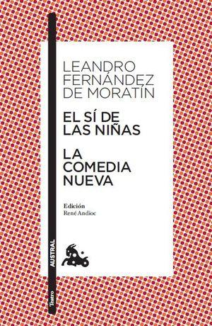 (11) El sí de las niñas / La comedia nueva. ESPASA