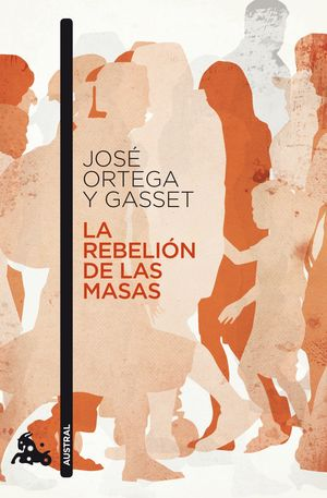 LA REBELION DE LAS MASAS (2010)