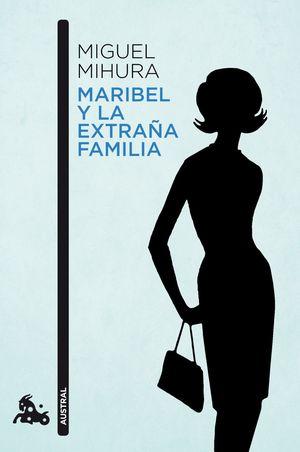 MARIBEL Y LA EXTRAÑA FAMILIA (2010)
