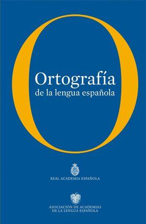 ORTOGRAFIA DE LA LENGUA ESPAÑOLA (2010)