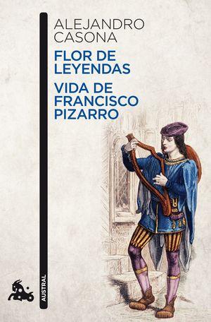 FLOR DE LEYENDAS / VIDA DE FRANCISCO PIZ