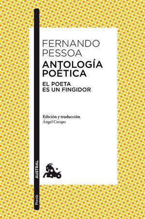 ANTOLOGÍA POÉTICA (FERNANDO PESSOA)