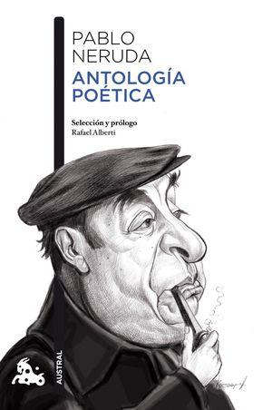 ANTOLOGÍA POÉTICA (PABLO NERUDA)