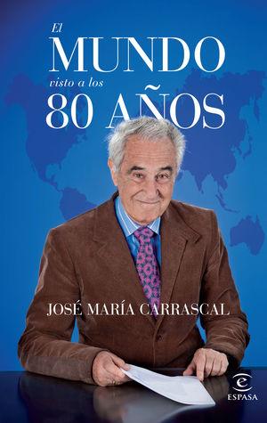 EL MUNDO VISTO A LOS 80 AÑOS