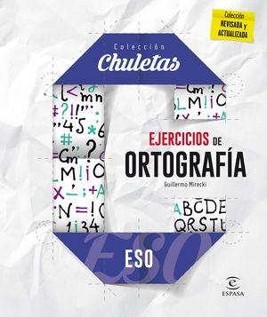 EJERCICIOS DE ORTOGRAFÍA PARA LA ESO (2016) CHULETAS