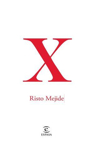X (RISTO MEJIDE)