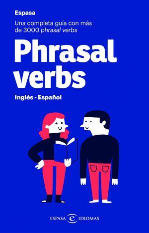 PHRASAL VERBS. INGLÉS - ESPAÑOL