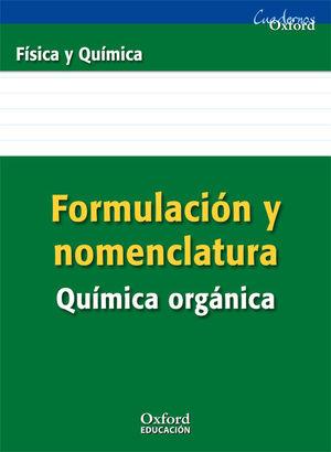 (09) FORMULACION Y NOMENCLATURA QUIMICA ORGANICA OXFORD