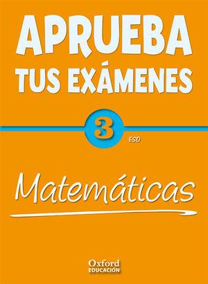 APRUEBA TUS EXAMENES 3º ESO MATEMATICAS 2011