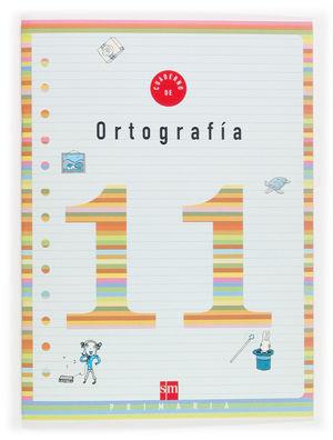 Cuaderno de ortografía 11, 4 Educación Primaria