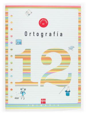 Cuaderno de ortografía 12, 4 Educación Primaria