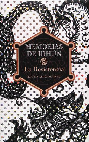 LA RESISTENCIA Memorias de Idhún I