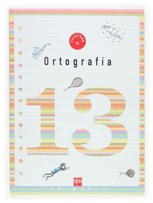 Cuaderno de ORTOGRAFÍA 13 - SM 5º Primaria
