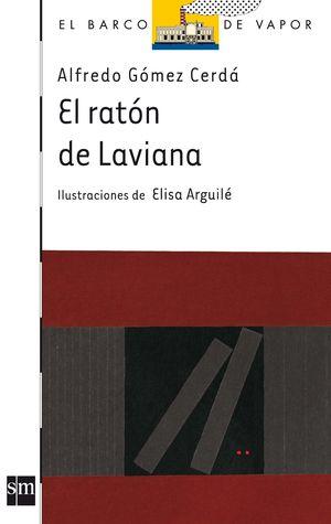 EL RATON DE LAVIANA