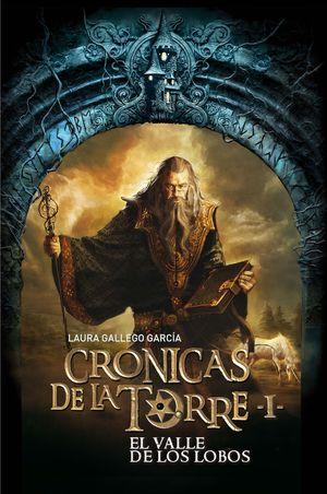 Crónicas de la torre 1. El valle de los lobos (2010)