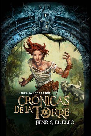 Crónicas de la torre 4. Fenris el elfo (2010)