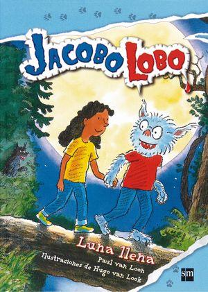 Jacobo Lobo. Luna llena