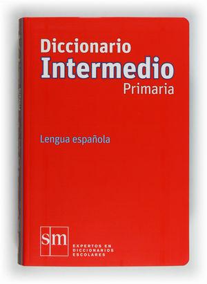 DICCIONARIO INTERMEDIO SM PRIMARIA 12