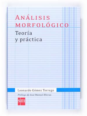Análisis morfológico : teoría y práctica (2011)