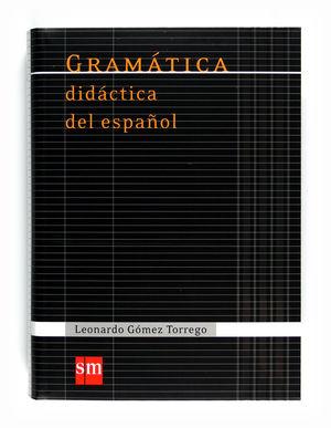 GRAMÁTICA DIDÁCTICA DEL ESPAÑOL (2011)