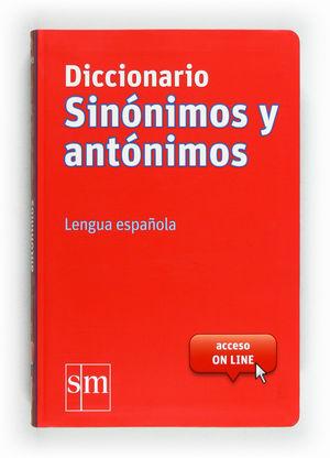 DICCIONARIO SINÓNIMOS Y ANTÓNIMOS GRANDE 2012.SM