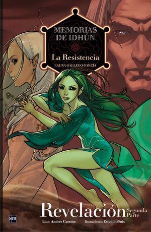 REVELACIÓN 2ª parte - Memorias de Idhun. La resistencia