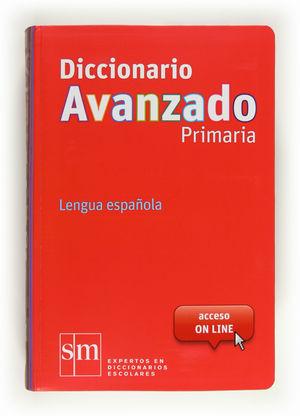 DICCIONARIO AVANZADO SM PRIMARIA 12