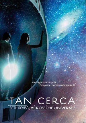 TAN CERCA - ACROSS THE UNIVERSE II