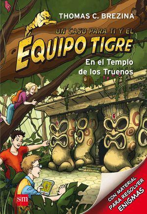 EN EL TEMPLO DE LOS TRUENOS. EQUIPO TIGRE 1