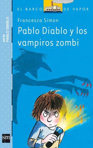 PABLO DIABLO Y LOS VAMPIROS ZOMBI