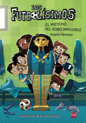EL MISTERIO DEL ROBO IMPOSIBLE - FUTBOLÍSIMOS 5