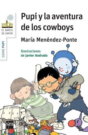 PUPI Y LA AVENTURA DE LOS COWBOYS