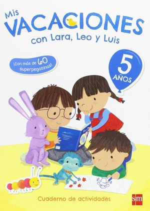 5 AÑOS MIS VACACIONES CON LARA,LEO Y 17