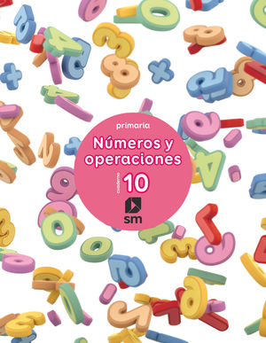 (17) 4EP CUADERNO NUMEROS Y OPERACIONES 10 SM