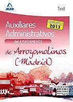 AUXILIARES ADMINISTRATIVOS DEL AYUNTAMIENTO DE ARROYOMOLINOS (MADRID). TEST