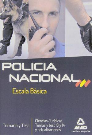 POLICIA NACIONAL. ESCALA BÁSICA. TEMARIO Y TEST.  CIENCIAS JURÍDICAS. TEMAS Y TE