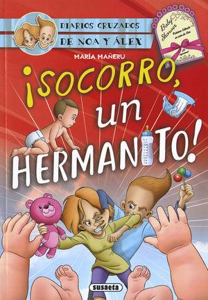 ¡SOCORRO, UN HERMANITO!
