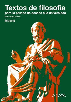 (12) TEXTOS DE FILOSOFÍA PARA LA PRUEBA DE ACCESO A LA UNIVERSIDAD. MADRID