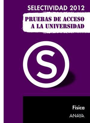 FÍSICA. PRUEBAS DE ACCESO A LA UNIVERSIDAD.