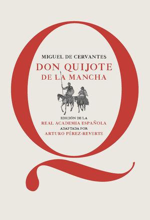 DON QUIJOTE DE LA MANCHA (ED. ESCOLAR RAE 2014)