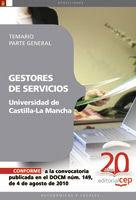 GESTORES DE SERVICIOS DE LA UNIVERSIDAD DE CASTILLA-LA MANCHA. TEMARIO PARTE GEN