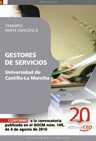GESTORES DE SERVICIOS DE LA UNIVERSIDAD DE CASTILLA-LA MANCHA. TEMARIO PARTE ESP