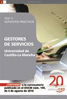 GESTORES DE SERVICIOS DE LA UNIVERSIDAD DE CASTILLA-LA MANCHA. TEST Y SUPUESTOS