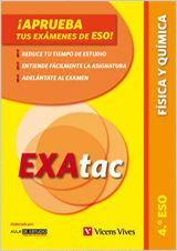 EXATAC, FÍSICA Y QUÍMICA , 4 ESO