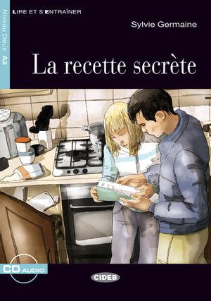 LA RECETTE SECRETE+CD